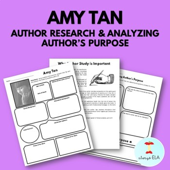 Amy Tan - Author Study Worksheet, Author's Purpose, Author Research, Bio