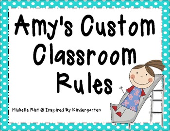 Amy's Custom Classroom Rules