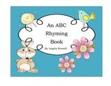 An ABC Rhyming Book