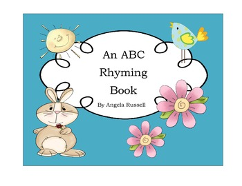 An ABC Rhyming Book