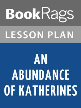 An Abundance of Katherines Lesson Plans