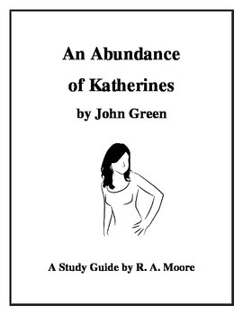 """""""An Abundance of Katherines"""" by John Green: A Study Guide"""