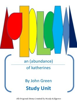 An Abundance of Katherines by John Green Study Unit