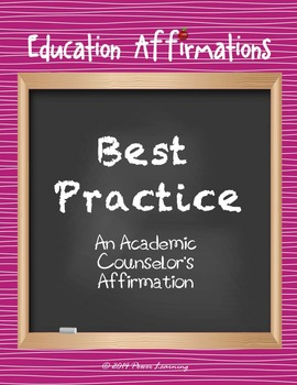 An Academic Counselor's Affirmation (Professional Development)
