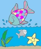 An Activity / Lesson Plan Dealing with Feelings and Sharing Using Rainbow Fish