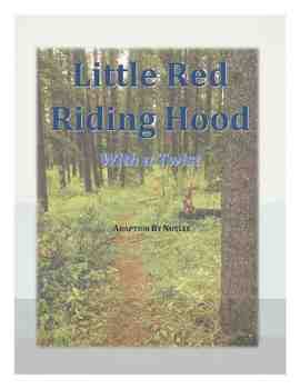 An Adapted Play of Little Red Riding Hood
