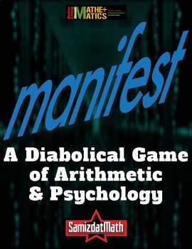 An Addition Game of Skill and Psychology: MANIFEST