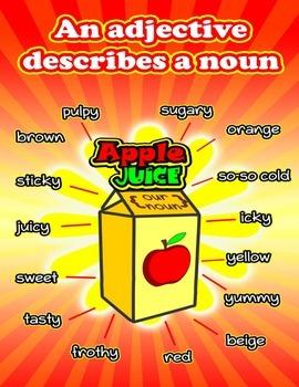 An Adjectives Describes a Noun