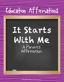 A Parent's Affirmation (Education Affirmations Series)