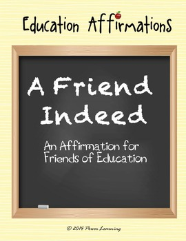 An Affirmation for Friends of Education (Education Affirmations Series)