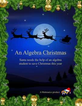 An Algebra Christmas (A Night Before Christmas Algebra Review Parody)