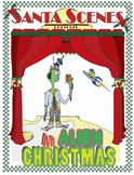 An Alien Christmas. . . A Christmas Play