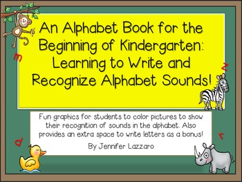 An Alphabet Book for Kindergarten: Recognize and Write Let