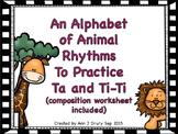 An Alphabet of Animal Rhythms to Practice Ta and Ti-Ti