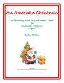"An Elementary School Play and Readers' Theater ""An American Christmas"""