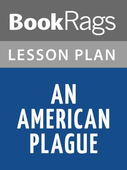 An American Plague: Lesson Plans