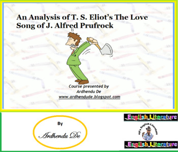 An Analysis of T. S. Eliot's The Love Song of J. Alfred Prufrock