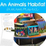 An Animal's Habitat - Animal Diorama Project