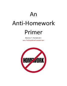 An Anti-Homework Primer