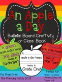 An Apple A Day: Bulletin Board Craftivity or Class Book