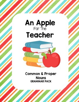 An Apple for the Teacher - Common & Proper Nouns
