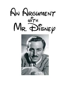 Argument Writing: Debating with Mr. Walt Disney