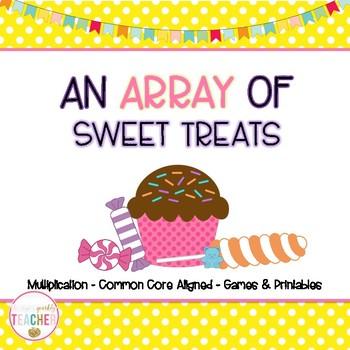 An Array of Sweet Treats (2.OA.4, 3.OA.3)
