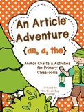An Article Adventure: {a, an, the} Activities, Posters, an