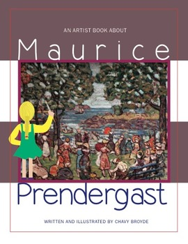 An Artist Lesson/Book About Maurice Prendergast