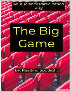 An Audience Participation Play: The Big Game
