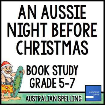 An Aussie Night Before Christmas Book Study and Activities
