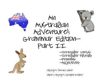 An Australian Adventure: Grammar Edition-Part II