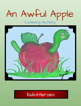 An Awful Apple ~ Listening Activity