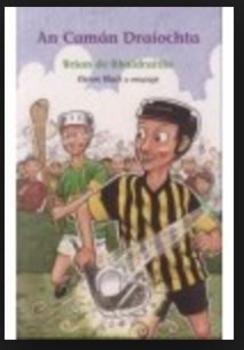 An Camán Draíochta- Support Workbook. Tacaíocht Breise