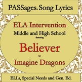 "ELA Intervention ESL High School / ESL Middle School PASSages "" Believer"""