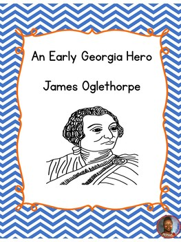 An Early Georgia Hero: James Oglethorpe