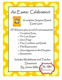 An Easter Celebration! Interactive Scripture Based Easter Unit plus Assessment.