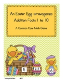 An Easter Egg-stravaganza: Addition Facts 1 to 10