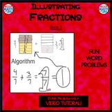 Illustrating Fractions - Book 2: Adding Like Denominators (ie: 5/6 + 4/6)
