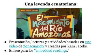An Ecuadorian Legend for Spanish 3+: El nacimiento del Río Amazonas