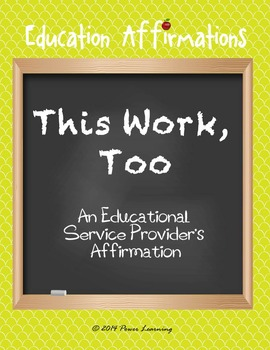 An Educational Service Provider's Affirmation (Professional Development)