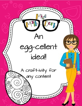 An Egg-cellent idea! A craftivity template to use with any content! Personal use