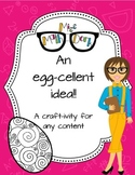 An Egg-cellent idea! A craftivity template to use with any