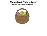 An Eggcellent Estimating Activity