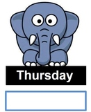 An Elephant never forgets the days of the week