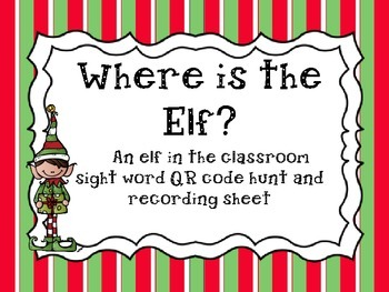 An Elf in the Classroom: Scan, Read, and Write QR Code activity