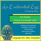 An Enchanted Egg - An Easter Cross Curricular unit for 5th