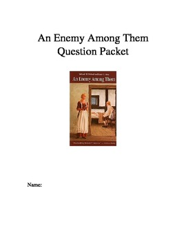 An Enemy Among Them Chapter Questions