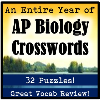 An Entire Year of AP Biology Vocabulary Crossword Puzzles (32 crosswords!)