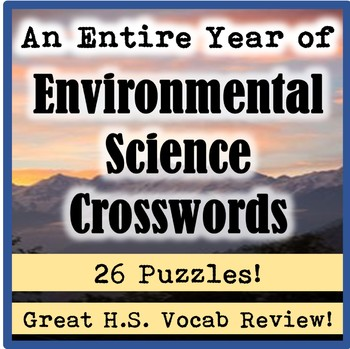 An Entire Year of High School Environmental Science Crossword Puzzles